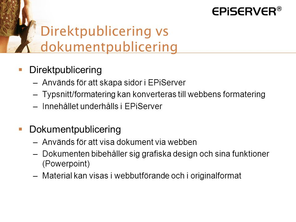 Direktpublicering vs dokumentpublicering