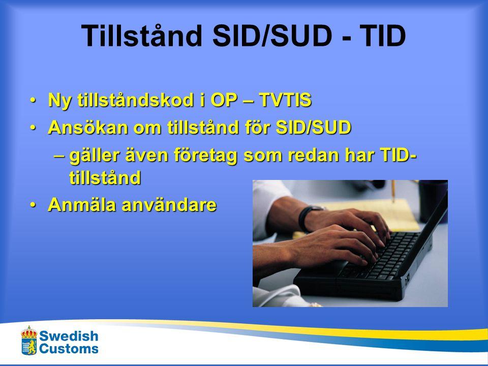 Tillstånd SID/SUD - TID