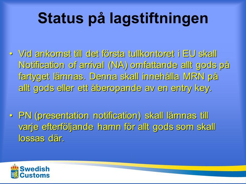 Status på lagstiftningen