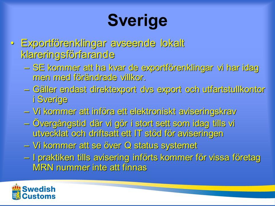 Sverige Exportförenklingar avseende lokalt klareringsförfarande