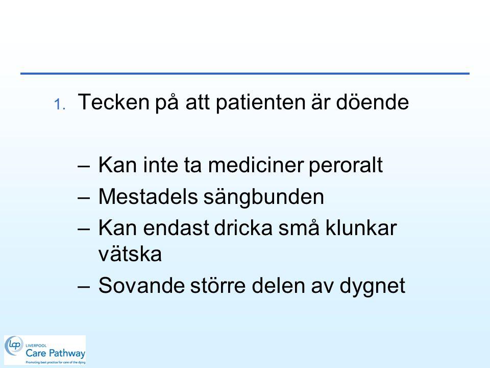Tecken på att patienten är döende
