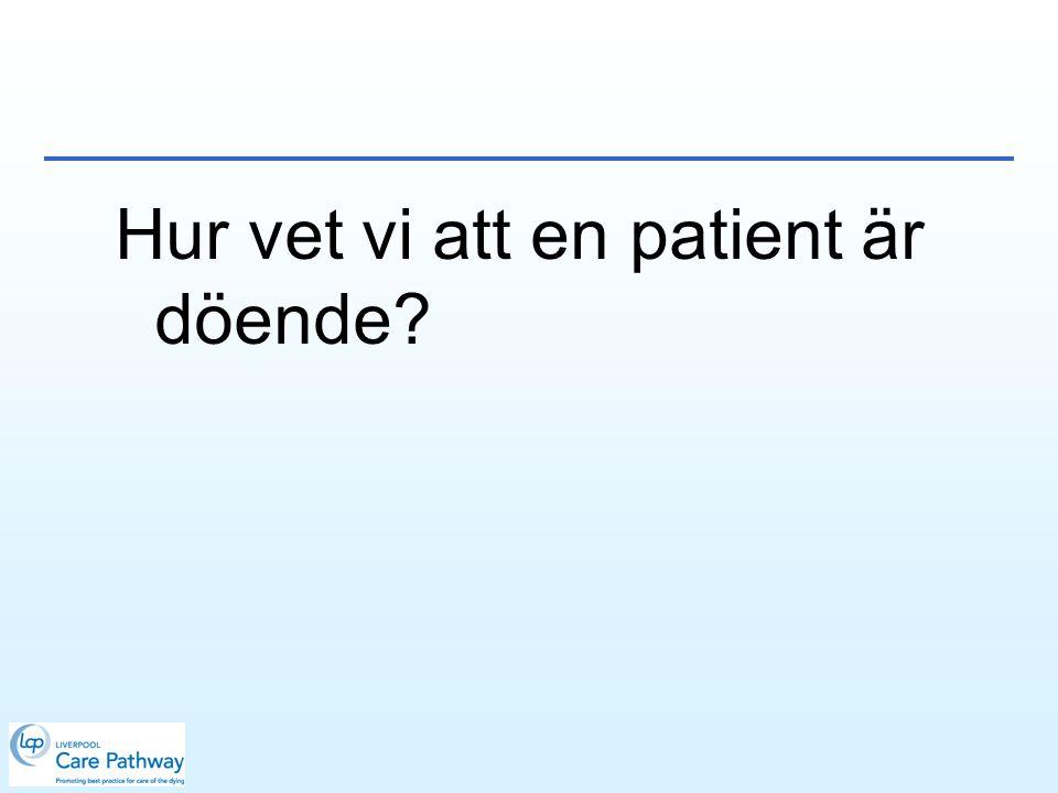 Hur vet vi att en patient är döende
