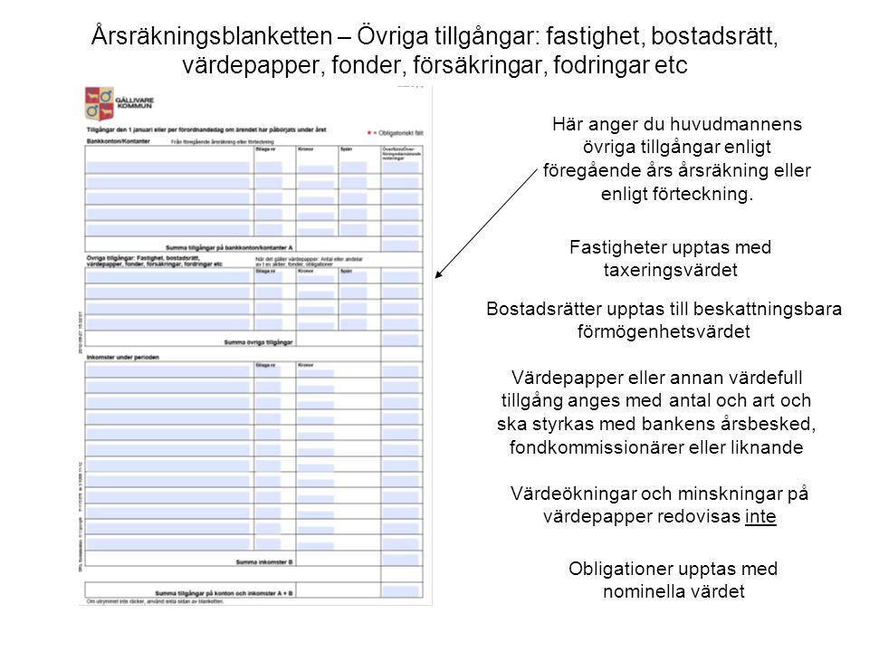 Årsräkningsblanketten – Övriga tillgångar: fastighet, bostadsrätt, värdepapper, fonder, försäkringar, fodringar etc