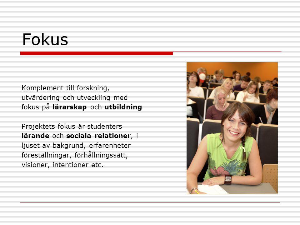 Fokus Komplement till forskning, utvärdering och utveckling med