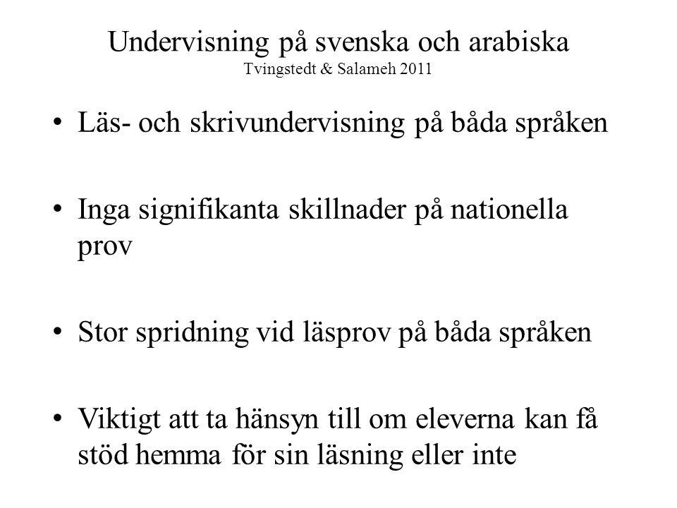 Undervisning på svenska och arabiska Tvingstedt & Salameh 2011