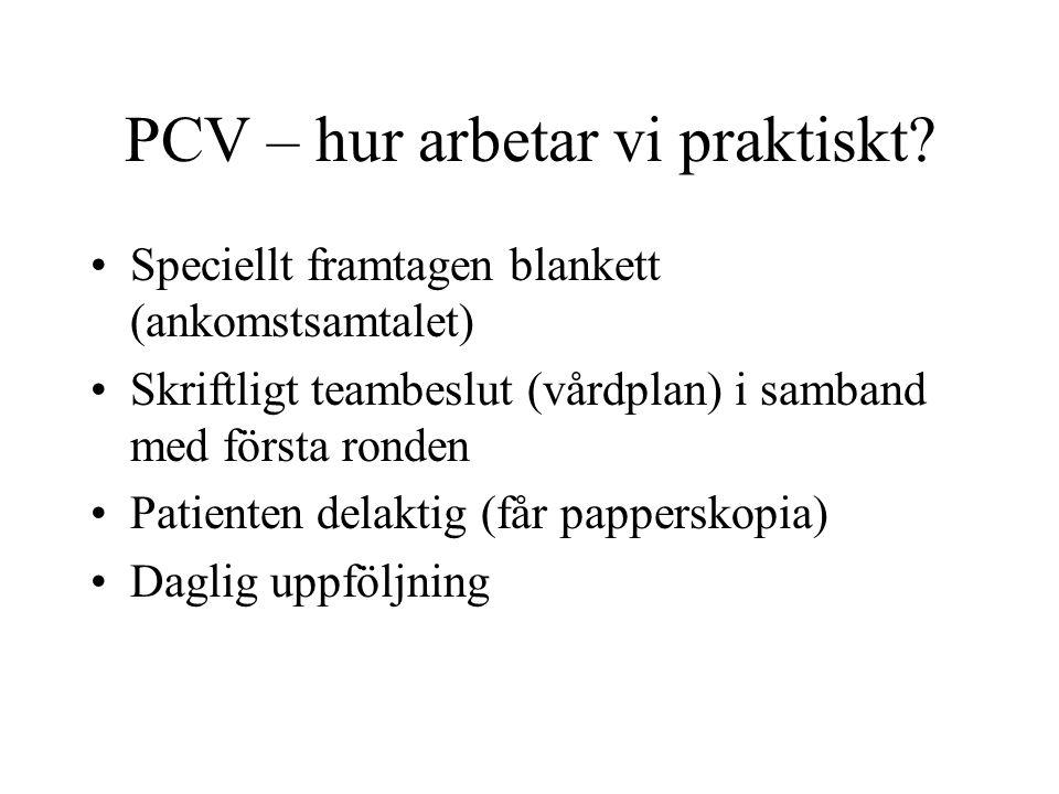PCV – hur arbetar vi praktiskt