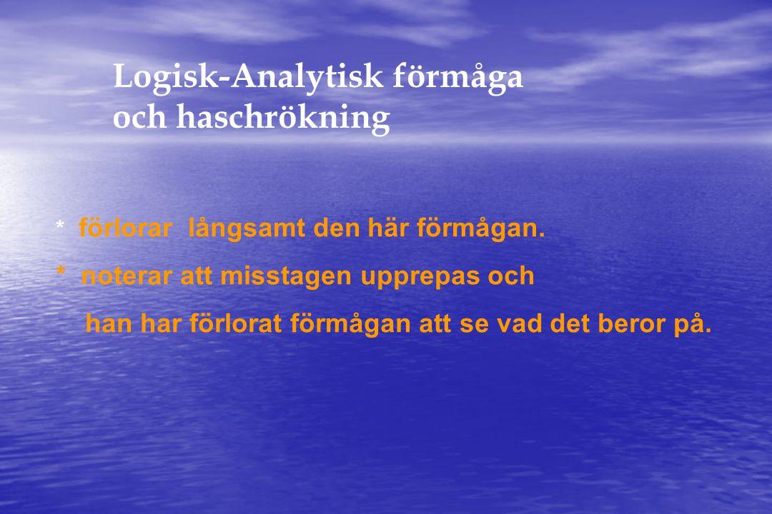 Logisk-Analytisk förmåga och haschrökning