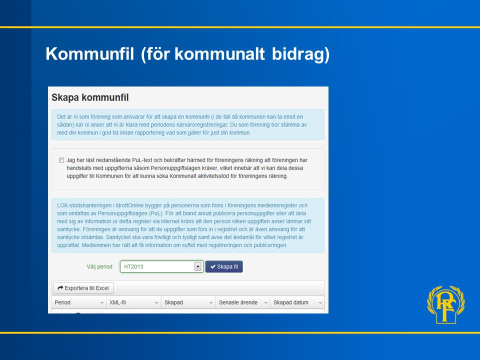 Kommunfil (för kommunalt bidrag)