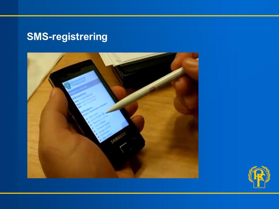 SMS-registrering