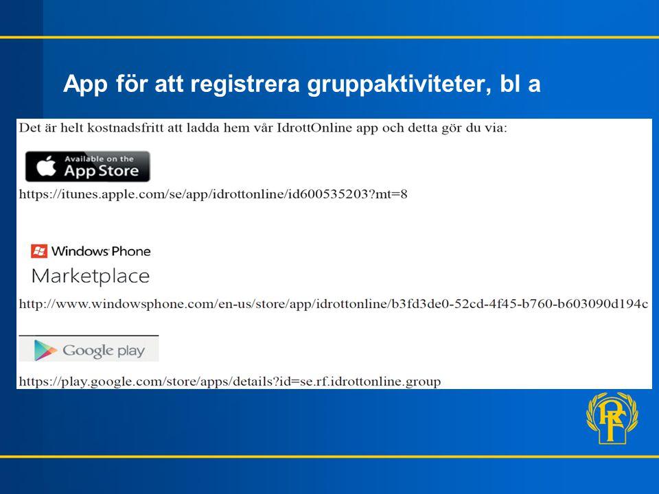 App för att registrera gruppaktiviteter, bl a