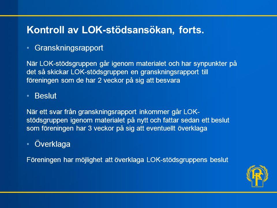Kontroll av LOK-stödsansökan, forts.