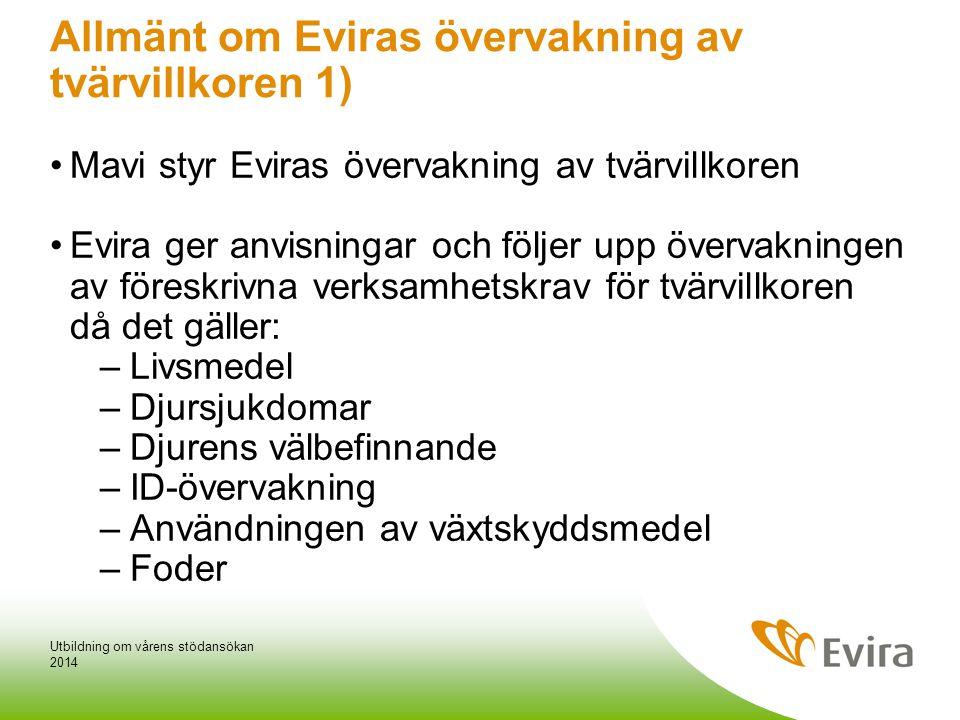 Allmänt om Eviras övervakning av tvärvillkoren 1)