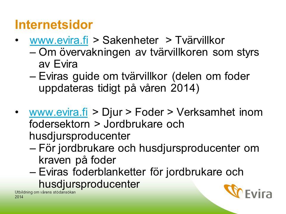 Internetsidor www.evira.fi > Sakenheter > Tvärvillkor