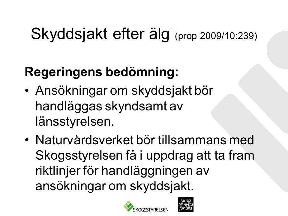 Skyddsjakt efter älg (prop 2009/10:239)