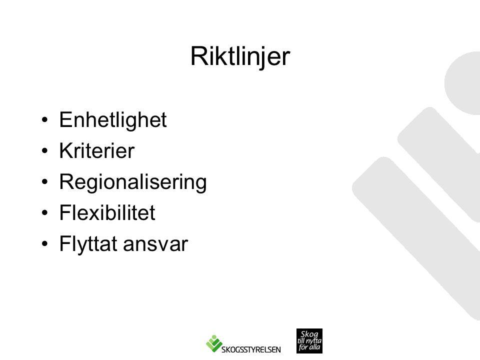 Riktlinjer Enhetlighet Kriterier Regionalisering Flexibilitet
