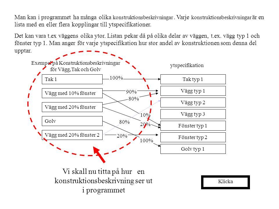 Exempel på Konstruktionsbeskrivningar för Vägg,Tak och Golv