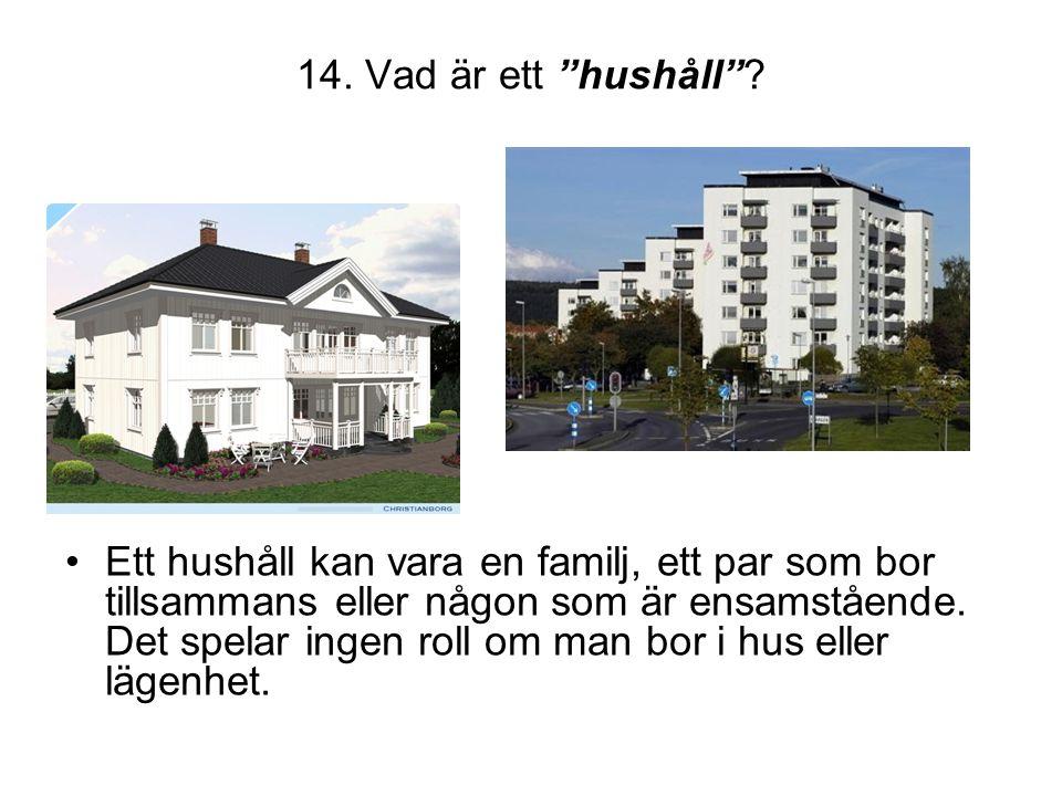 14. Vad är ett hushåll