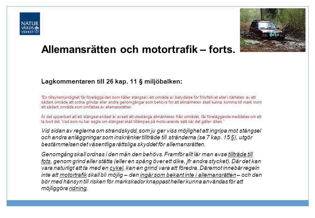 Allemansrätten och motortrafik – forts.