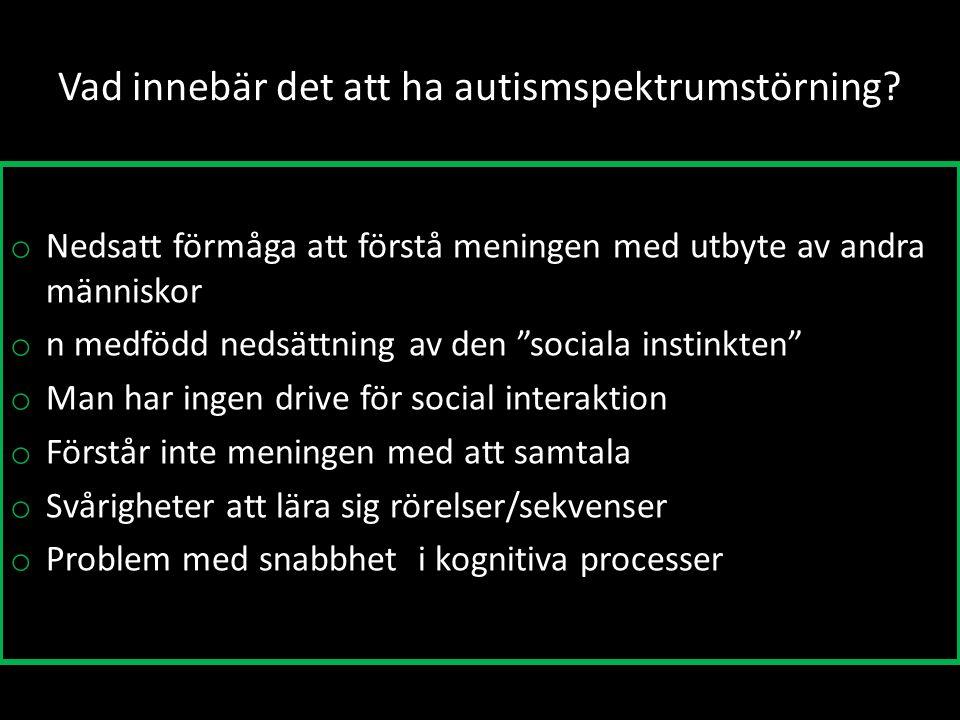 Vad innebär det att ha autismspektrumstörning