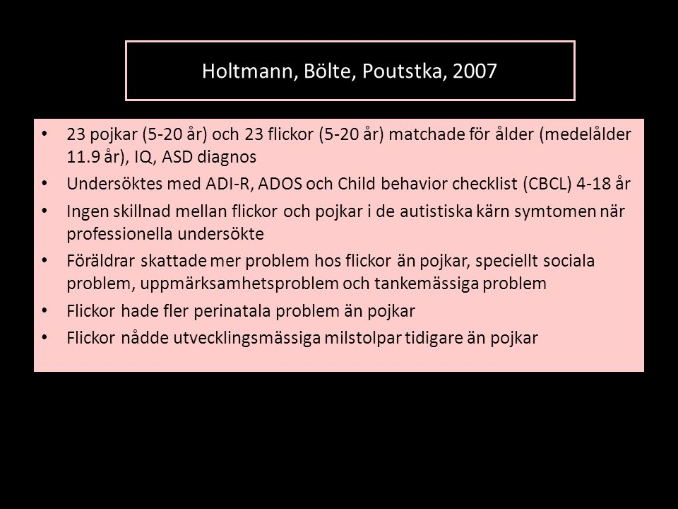 Holtmann, Bölte, Poutstka, 2007