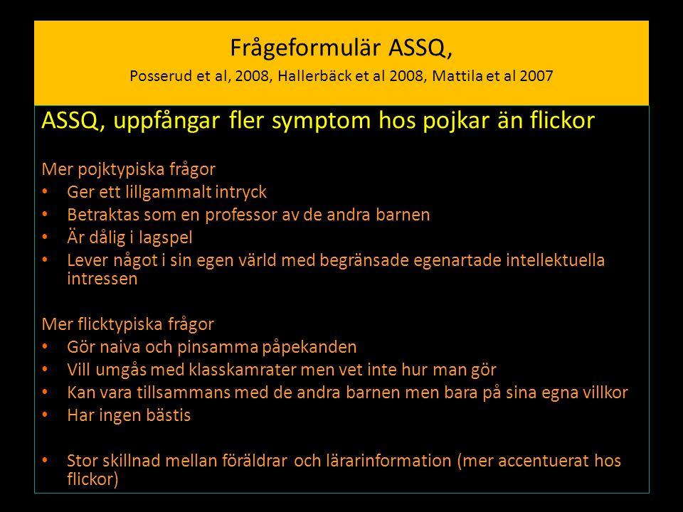 ASSQ, uppfångar fler symptom hos pojkar än flickor