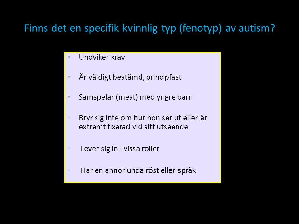 Finns det en specifik kvinnlig typ (fenotyp) av autism