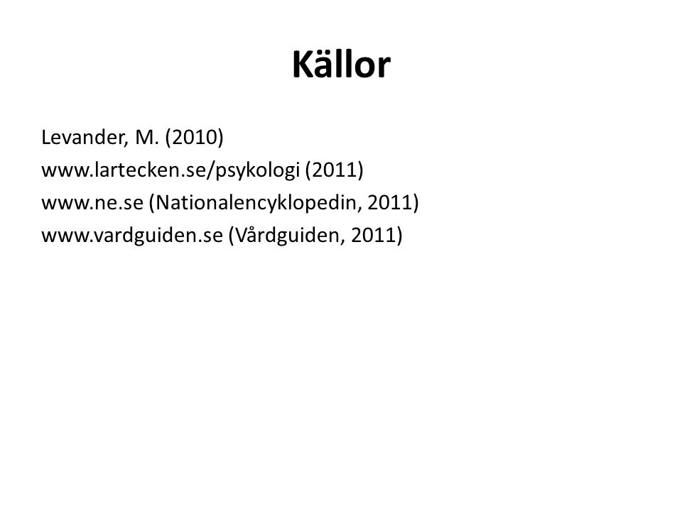 Källor Levander, M.