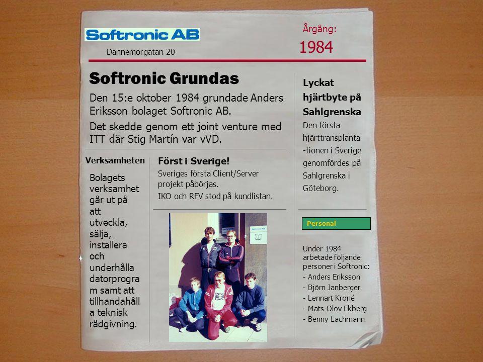 Årgång: 1984. Dannemorgatan 20. Softronic Grundas. Lyckat hjärtbyte på Sahlgrenska.