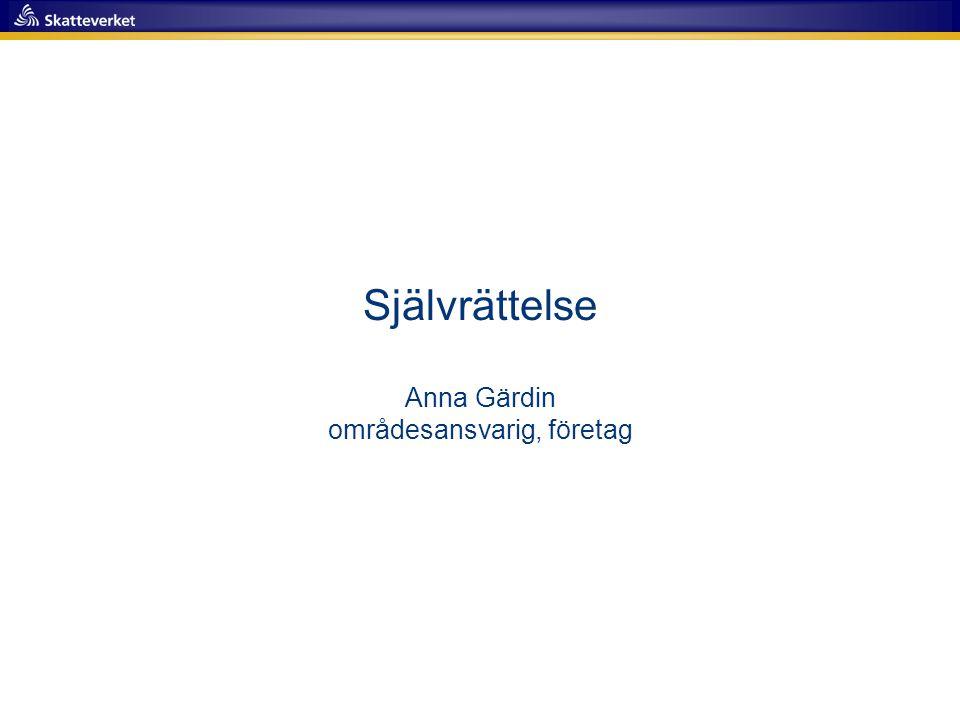 Självrättelse Anna Gärdin områdesansvarig, företag