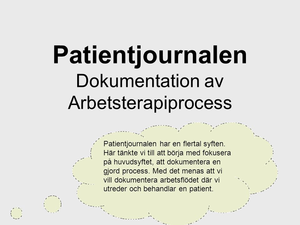 Dokumentation av Arbetsterapiprocess