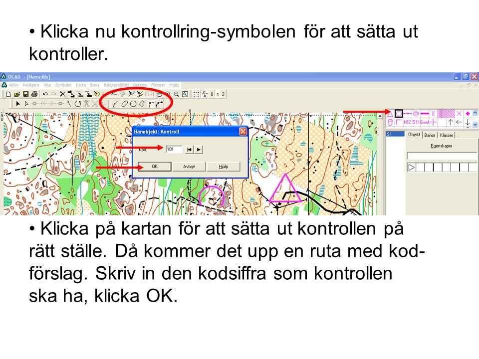 Klicka nu kontrollring-symbolen för att sätta ut kontroller.