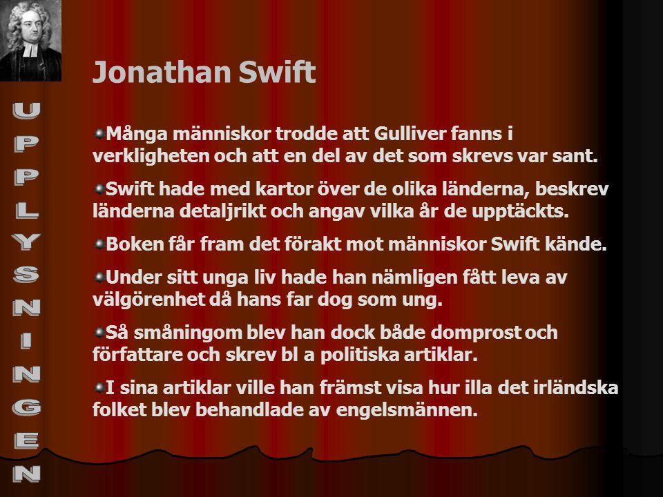 UPPLYSNINGEN Jonathan Swift