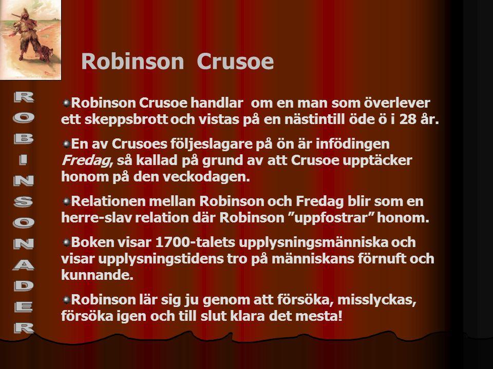 ROBINSONADER Robinson Crusoe