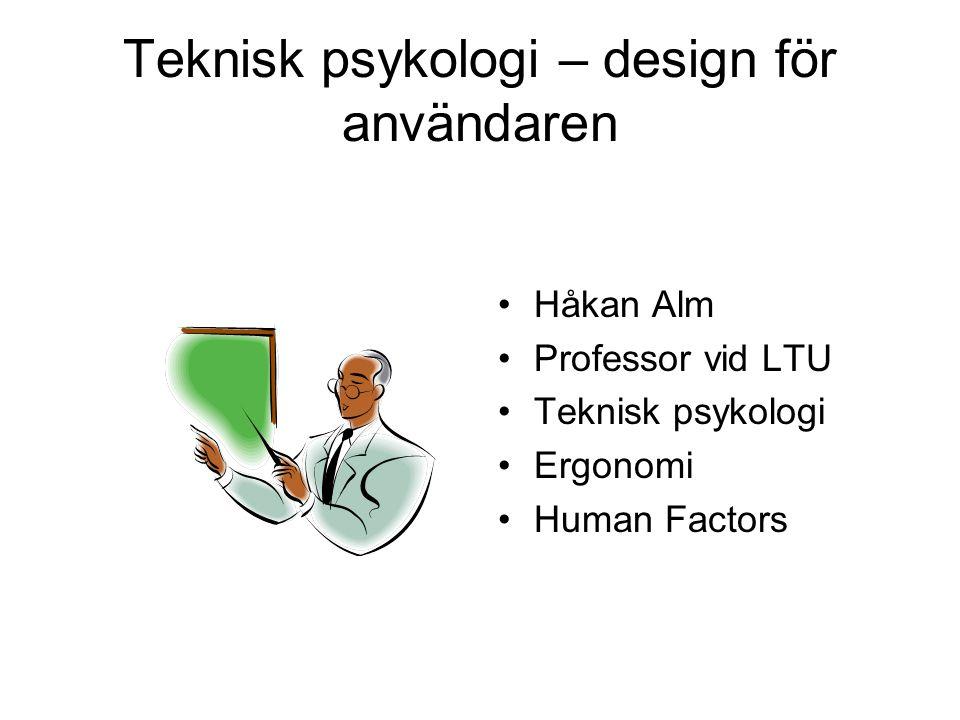 Teknisk psykologi – design för användaren