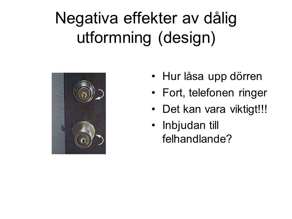 Negativa effekter av dålig utformning (design)