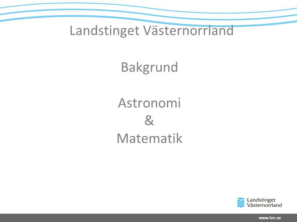 Landstinget Västernorrland Bakgrund Astronomi & Matematik