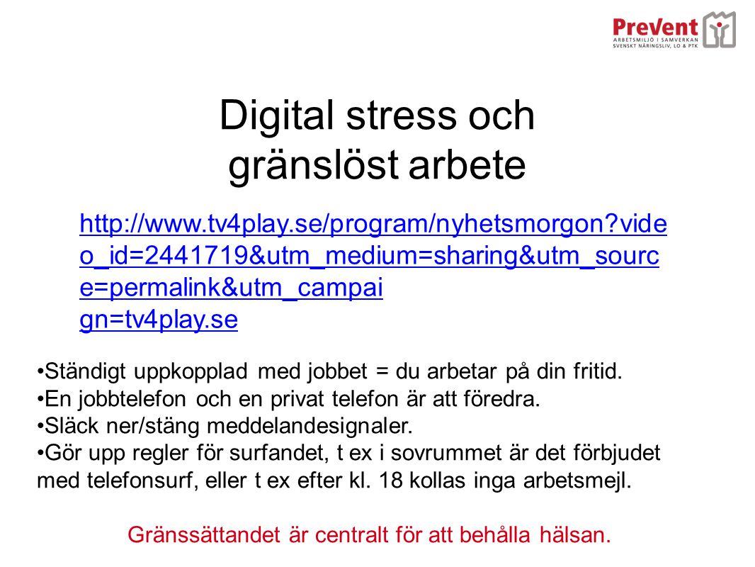 Digital stress och gränslöst arbete