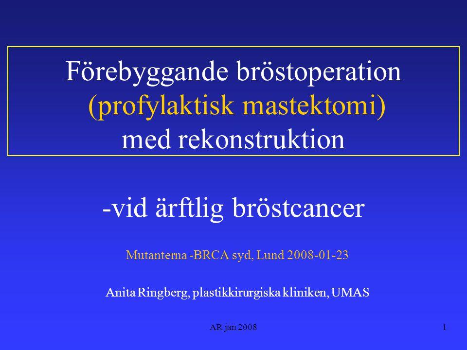 Förebyggande bröstoperation (profylaktisk mastektomi) med rekonstruktion -vid ärftlig bröstcancer