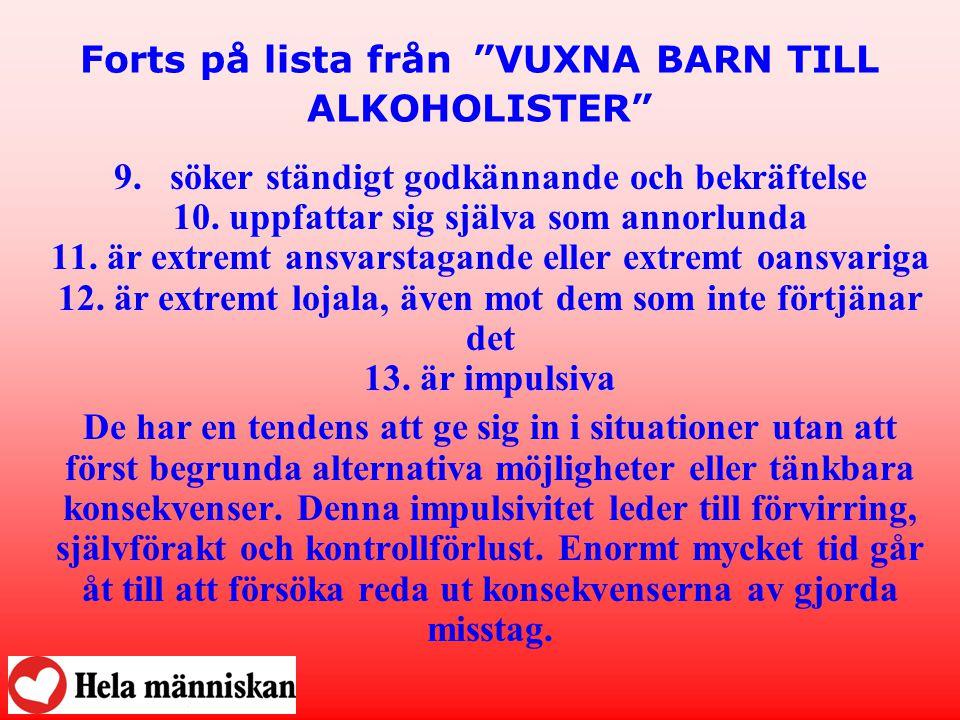 Forts på lista från VUXNA BARN TILL ALKOHOLISTER