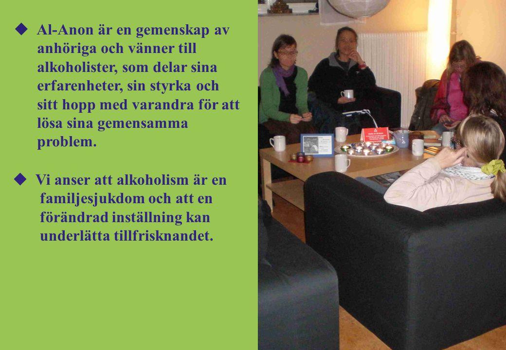 Vi anser att alkoholism är en familjesjukdom och att en