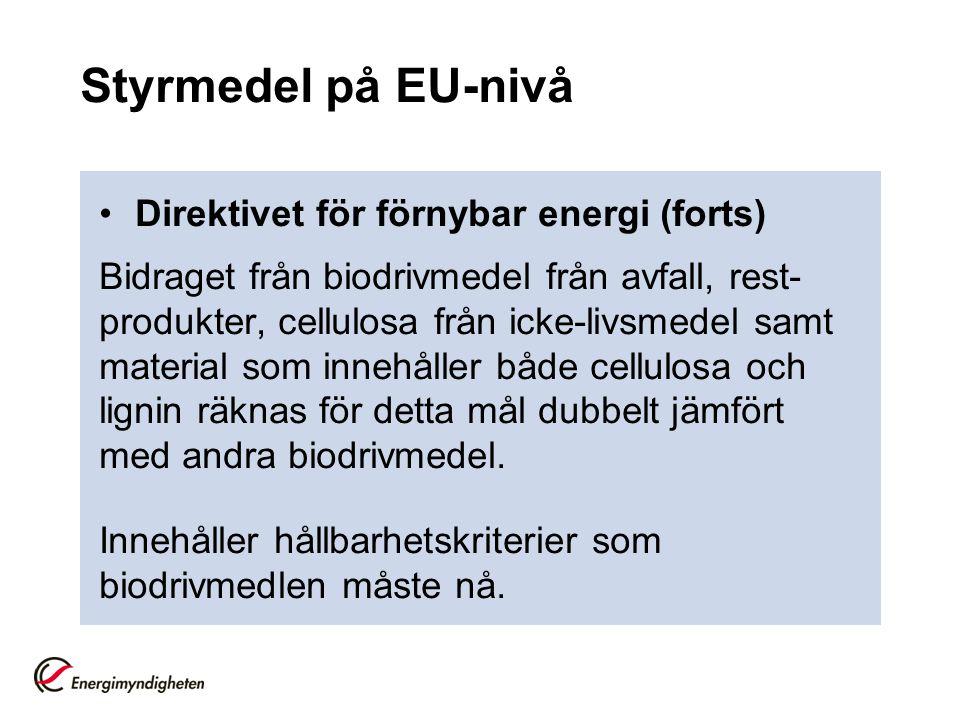 Styrmedel på EU-nivå Direktivet för förnybar energi (forts)