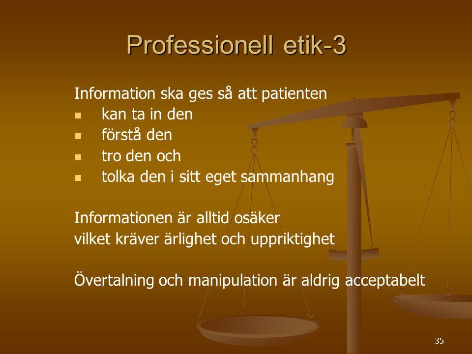 Professionell etik-3 Information ska ges så att patienten