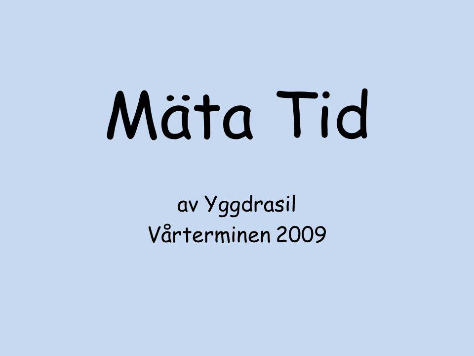 av Yggdrasil Vårterminen 2009