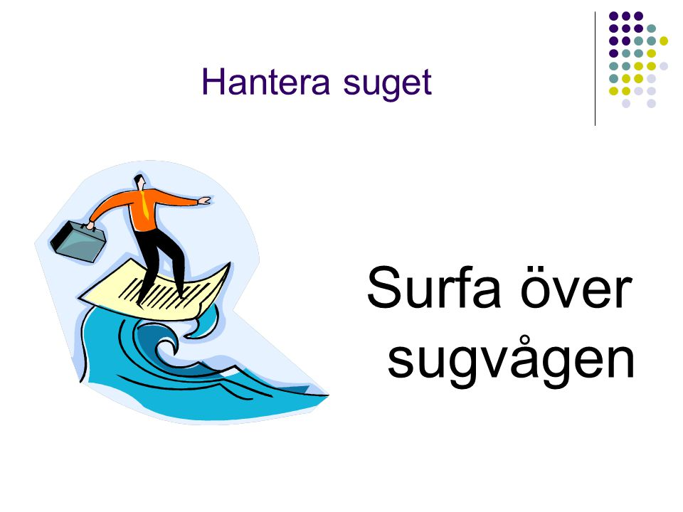 Hantera suget Surfa över sugvågen