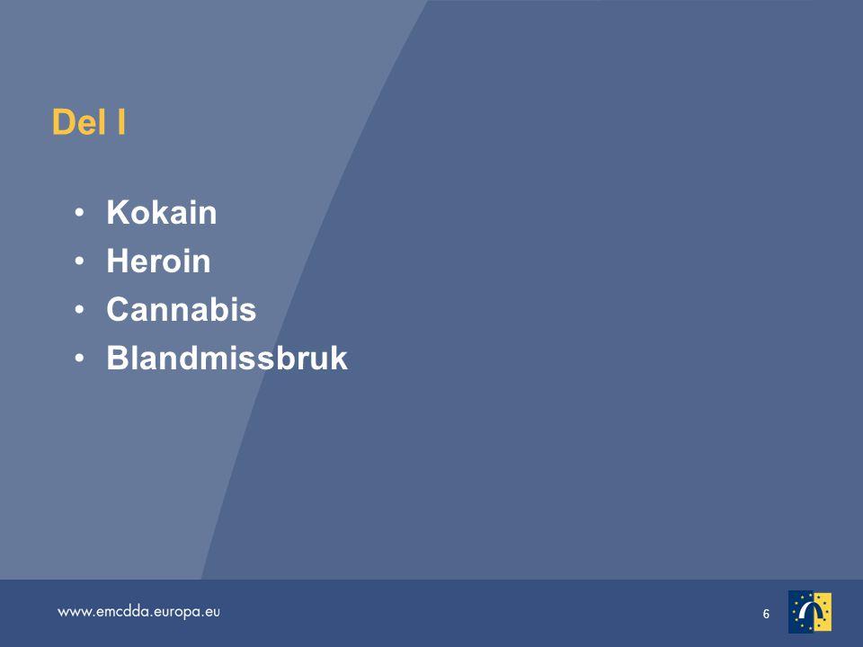 Del I Kokain Heroin Cannabis Blandmissbruk