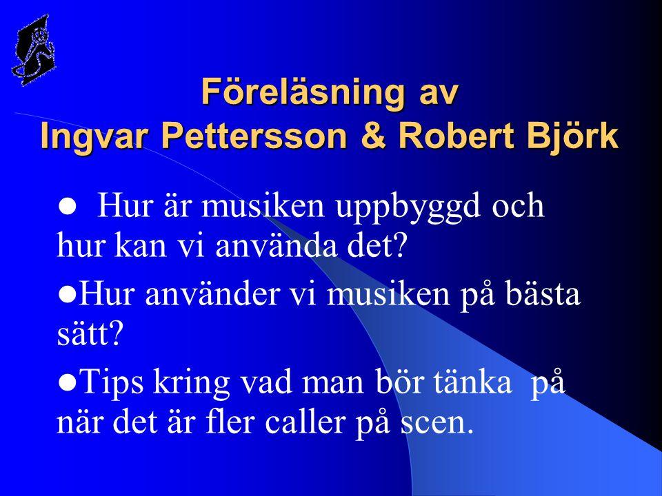 Föreläsning av Ingvar Pettersson & Robert Björk