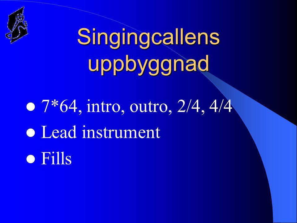 Singingcallens uppbyggnad