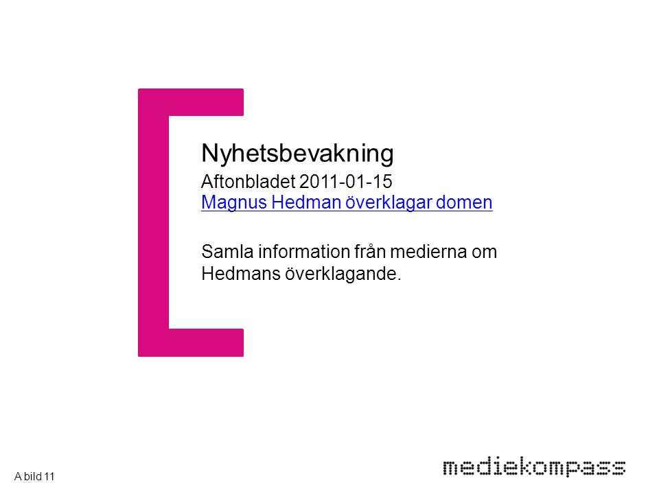 Aftonbladet 2011-01-15 Magnus Hedman överklagar domen