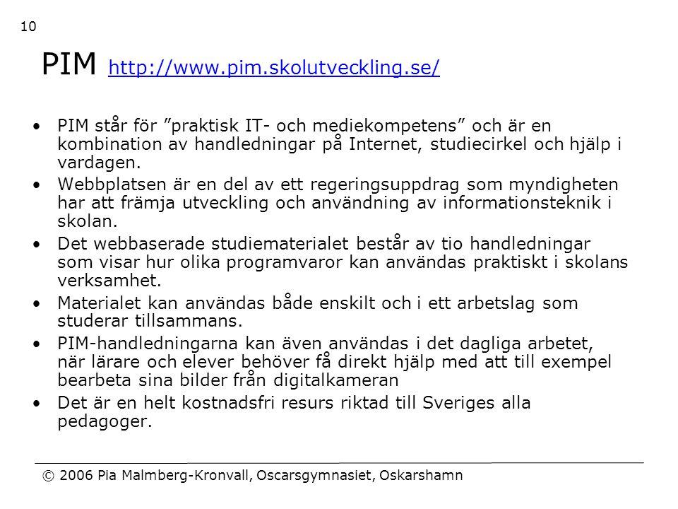 PIM http://www.pim.skolutveckling.se/
