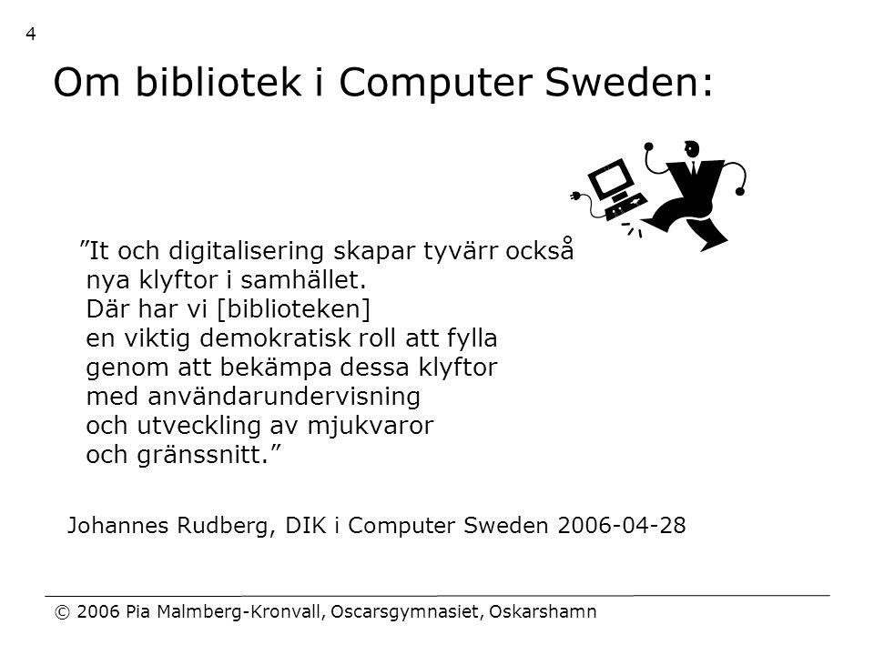 Om bibliotek i Computer Sweden: